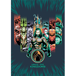 This MightyPrint™ Wall art features the rulers of the Seven Seas, fronted by the King of Atlantis, Aquaman.  Unite the Kingdoms of Xebel, The Trench, The Brine, The Fisherman Kingdom, The Missing Kingdom, and Atlantis.