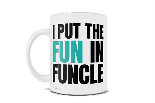 "This 11 oz ceramic mug is perfect for the fun uncles who love their nieces and nephews. Mug with the quote ""I put the Fun in Funcle""."