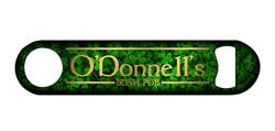 For opening bottles at your favorite Irish Pub, especially if that Irish Pub is yours!  Personalize with pub name, last name, or the name of that bar you dream to open one day! It's up to you!