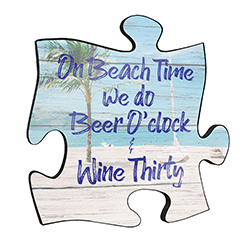 "Reminisce on your favorite beach trips with this 12"" x 12"" puzzle piece wall art. Printed on this unique home décor is the quote ""On beach time we do Beer O'Clock and Wine Thirty,"" along with a scenic design of waves crashing onto the sandy beach."