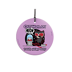 You're attracted to the shiniest, priciest items and want to make them yours. Now, show off to the world that you're Catwoman with this personalized hanging glass decoration. Add your name so that everyone remembers what you're also known as.