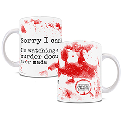 You have plenty going on in your life. However, it needs to be placed on hold. After all, when else can you watch every murder documentary ever made? Show your love of the genre off with this white ceramic mug.