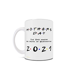his Friends inspired 11 oz ceramic mug is perfect for the mom who loves Friends and is spending the day celebrating with loved ones in quarantine during the coronavirus pandemic this Mother's Day.