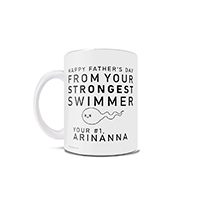"This Father's Day, your favorite little sperm-that-could would like to wish you the best day ever with this 11 oz ceramic mug that will sure to bring a smile to your face. Featuring the words ""Happy Father's Day From Your Strongest Swimmer""."