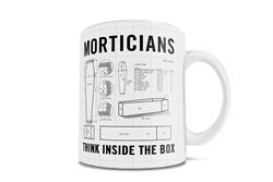 There's a major shortage of Mortician related coffee mugs. We think that's dead wrong.