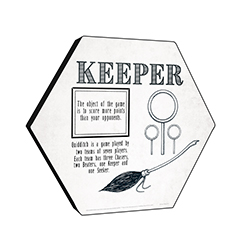 "This officially licensed Harry Potter 11.5"" X 10"" hexagon shaped wood print explains the Keeper's role in Quidditch."